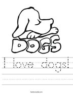 I love dogs Handwriting Sheet