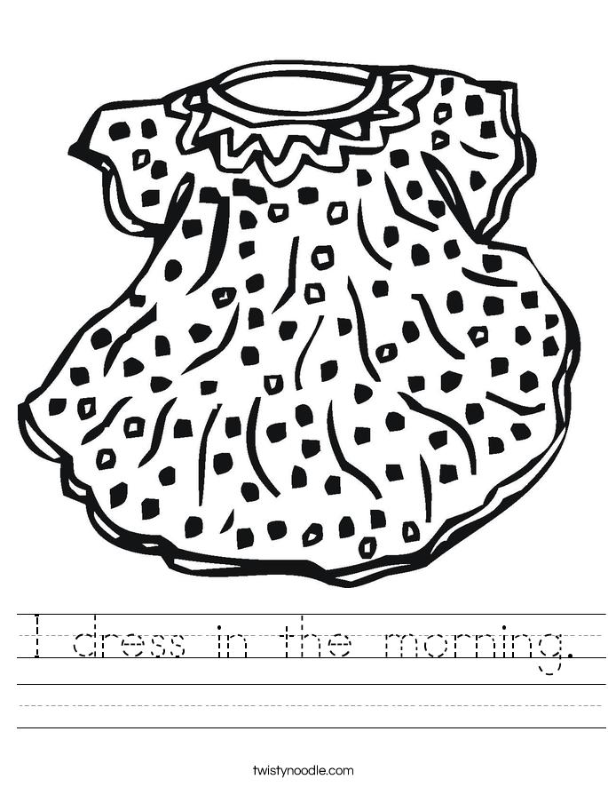 I dress in the morning. Worksheet