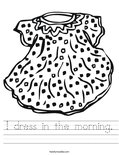 I dress in the morning. Worksheet