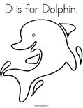D is for Dolphin. Coloring Page