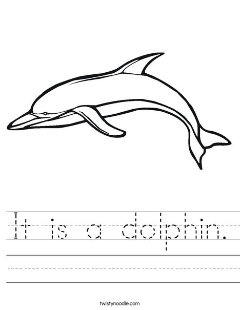 It Is A Dolphin Worksheet Twisty Noodle