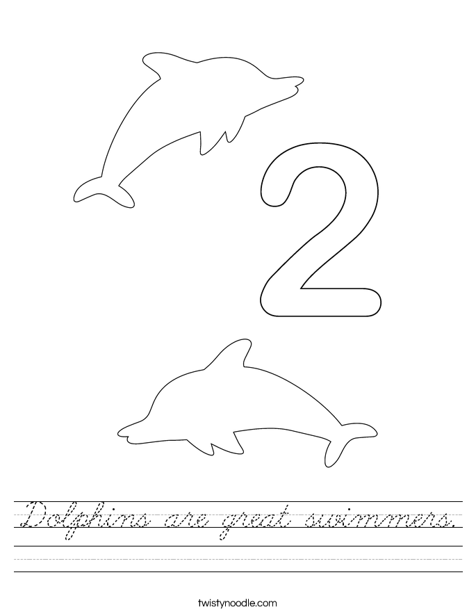 Dolphins are great swimmers Worksheet - Cursive - Twisty ...