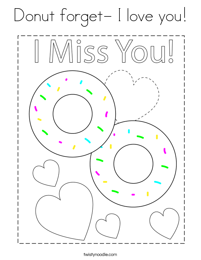 Donut forget- I love you! Coloring Page