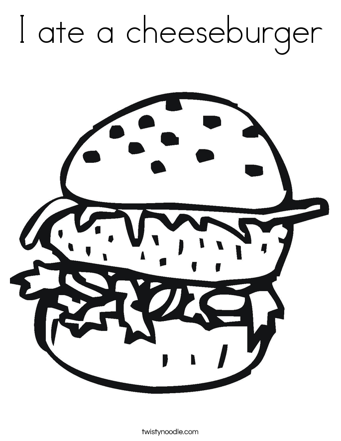 I ate a cheeseburger Coloring Page