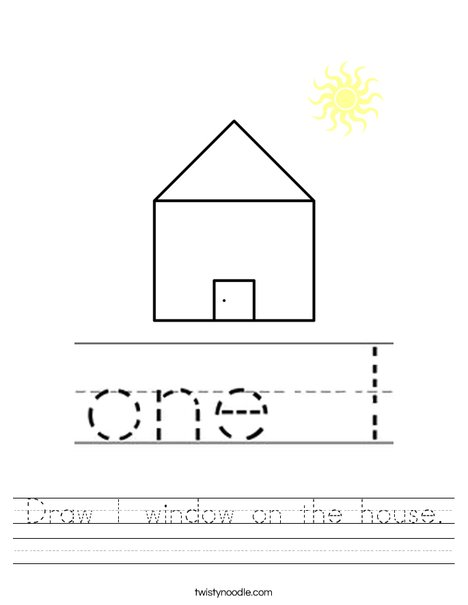 Draw 1 window on the house. Worksheet