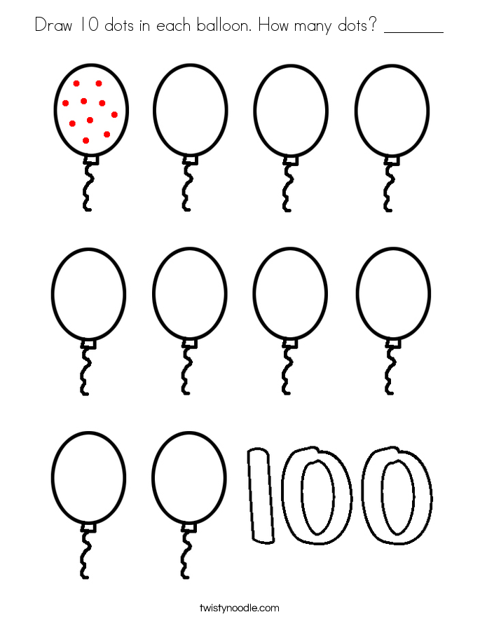 Draw 10 dots in each balloon. How many dots? _______ Coloring Page