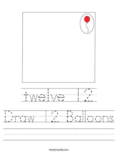 Draw 12 Balloons Worksheet