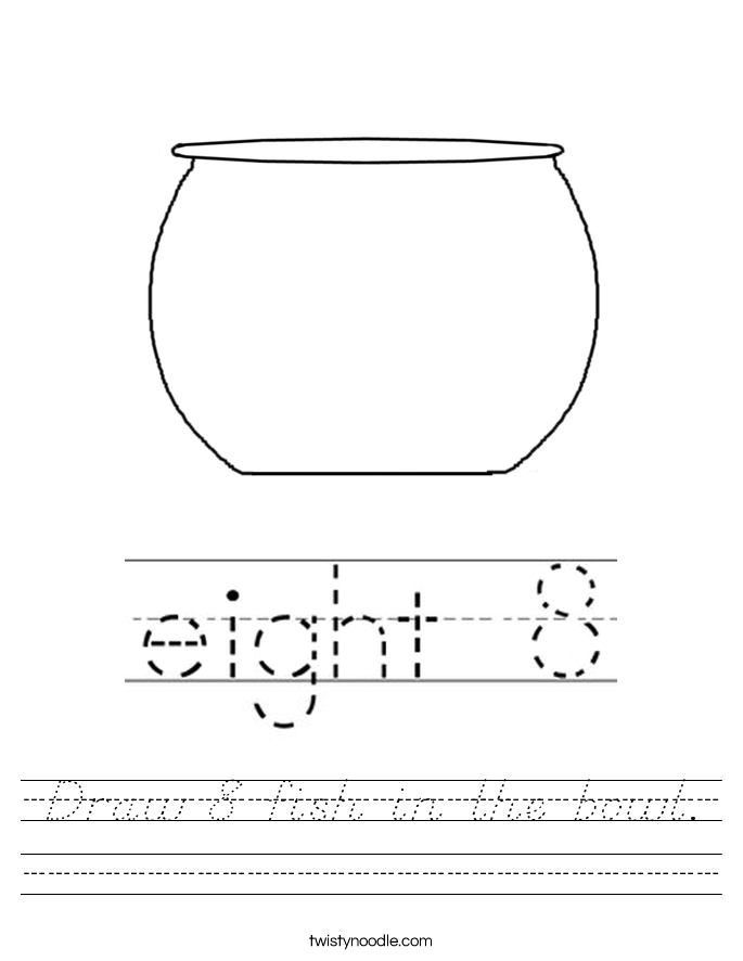 Draw 8 fish in the bowl. Worksheet