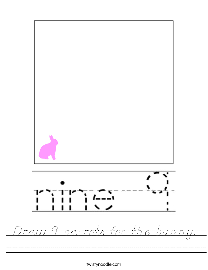 Draw 9 carrots for the bunny. Worksheet