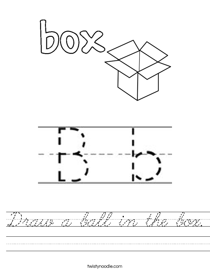 Draw a ball in the box. Worksheet