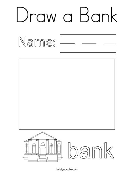 Draw a Bank Coloring Page