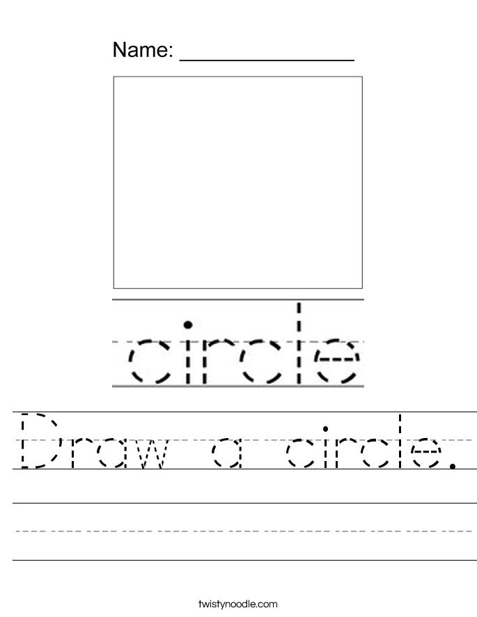 Draw a circle. Worksheet