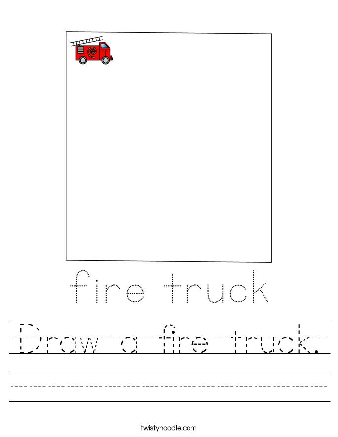 Draw a fire truck. Worksheet