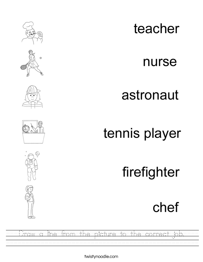 Draw a line from the picture to the correct job. Worksheet