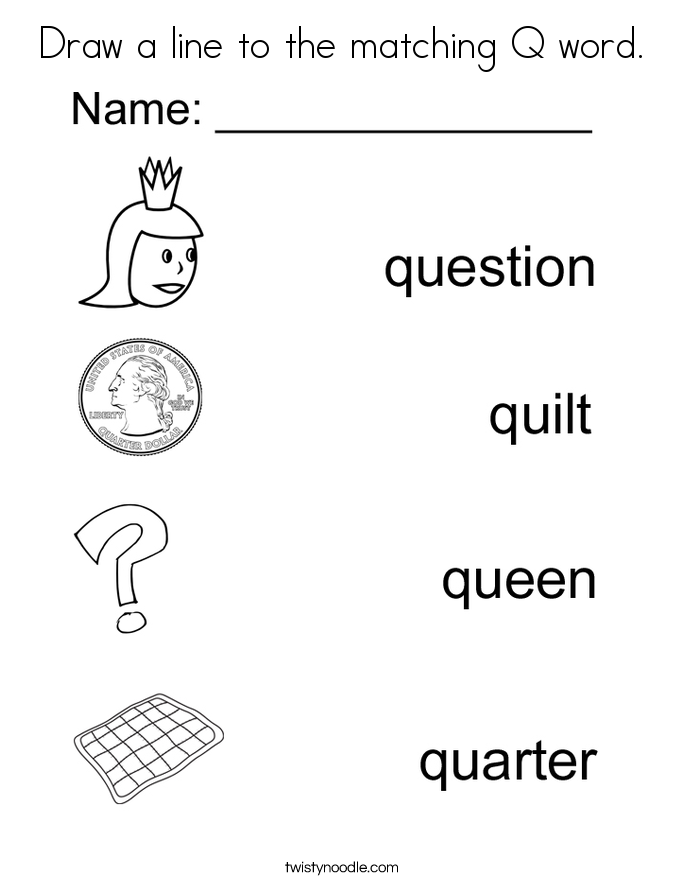 Draw a line to the matching Q word. Coloring Page