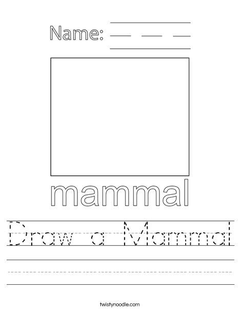Draw a mammal. Worksheet
