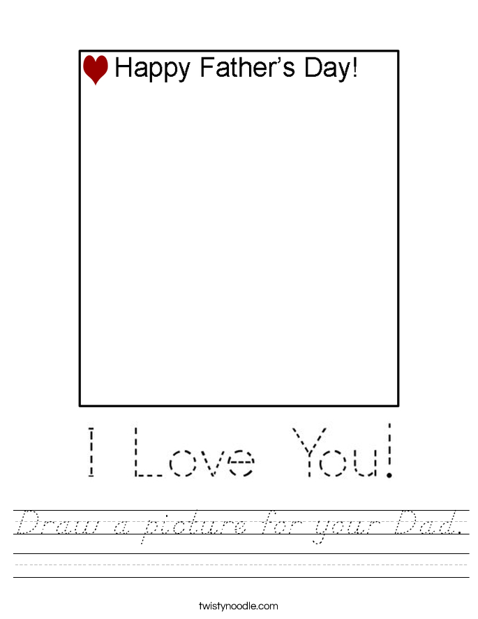 Draw a picture for your Dad. Worksheet