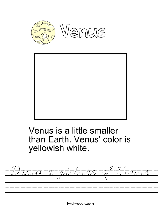 Draw a picture of Venus. Worksheet