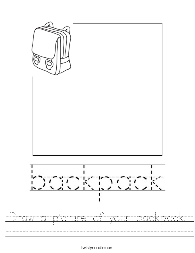 Draw a picture of your backpack. Worksheet