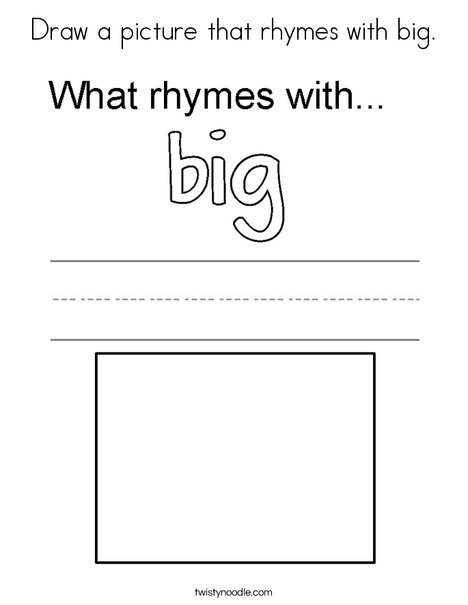 Draw a picture that rhymes with big. Coloring Page