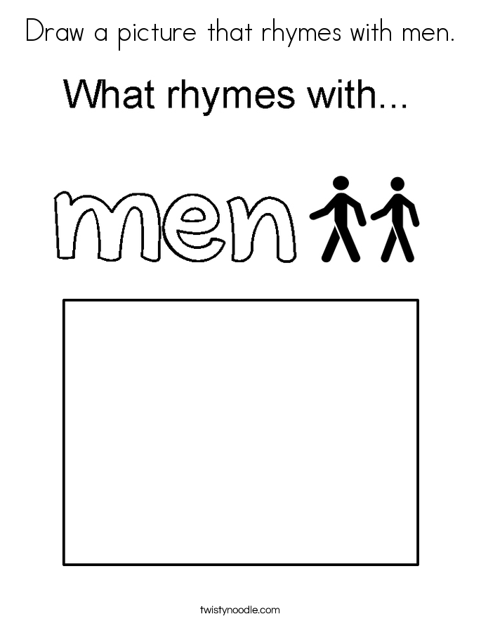 Draw a picture that rhymes with men. Coloring Page
