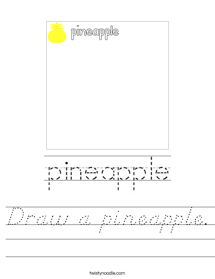 Draw a pineapple. Worksheet