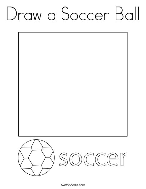 Draw A Soccer Ball Coloring Page - Twisty Noodle