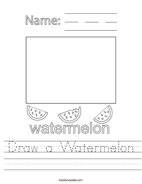Draw a Watermelon Worksheet
