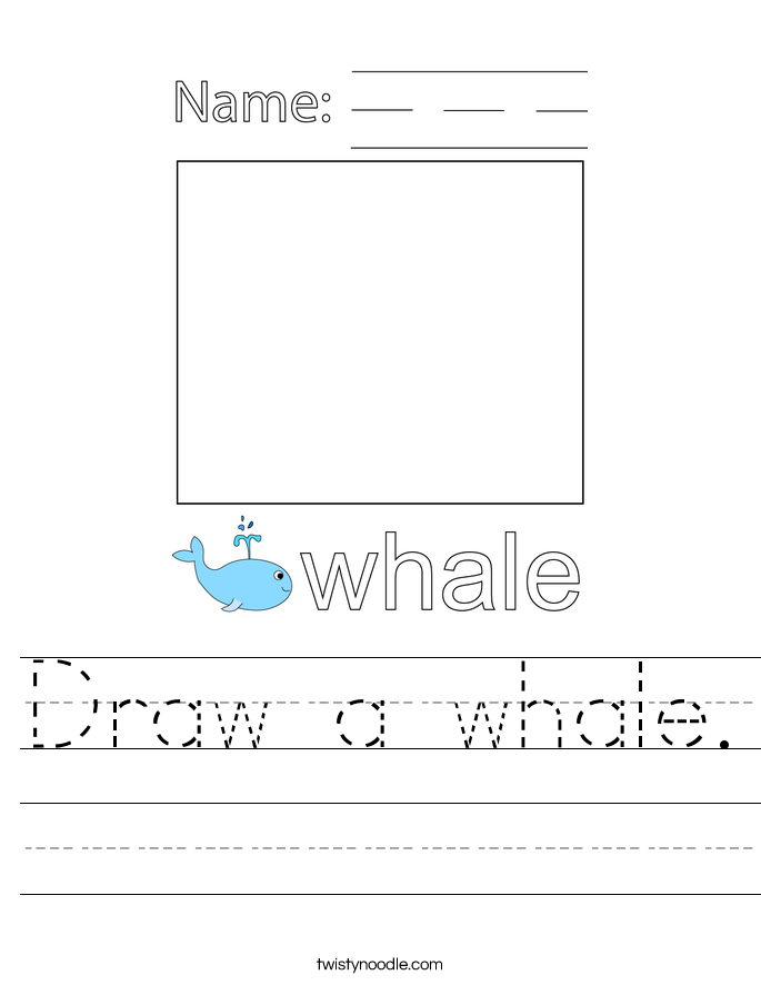 Draw a whale. Worksheet