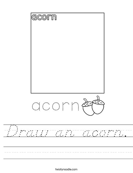 Draw an acorn. Worksheet