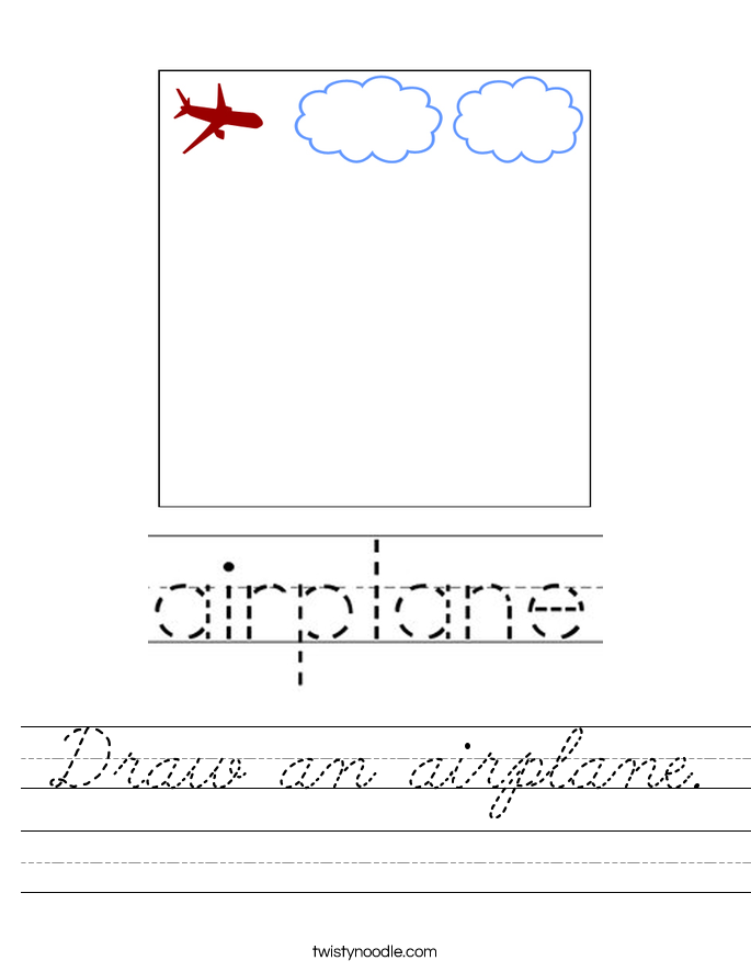 Draw an airplane. Worksheet