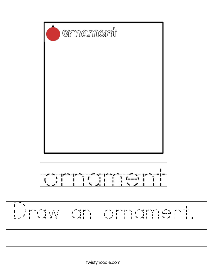 Draw an ornament. Worksheet