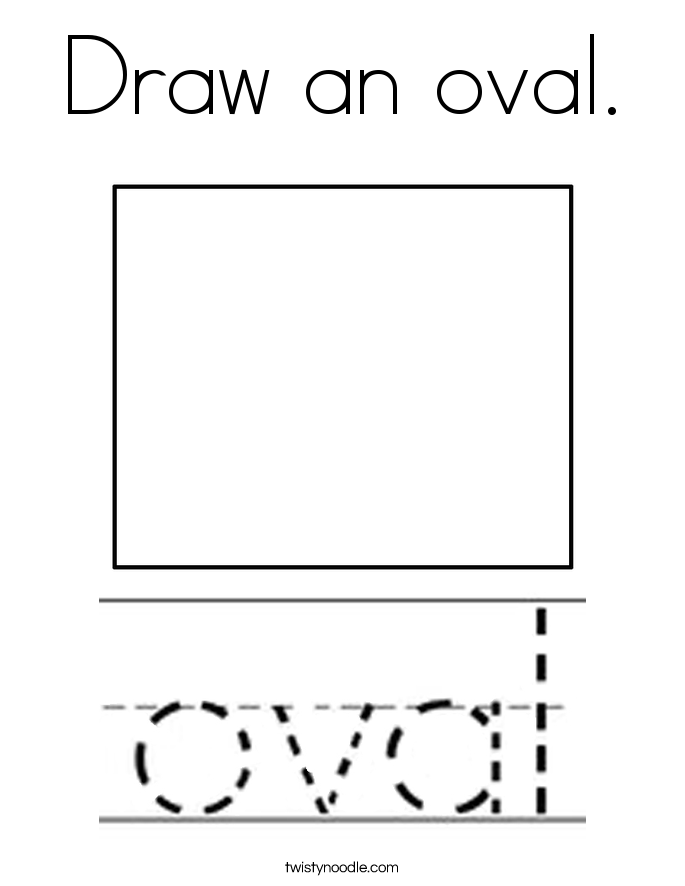 Draw an oval. Coloring Page