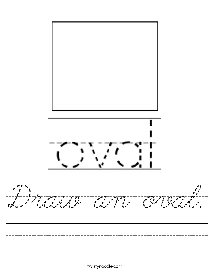 Draw an oval. Worksheet