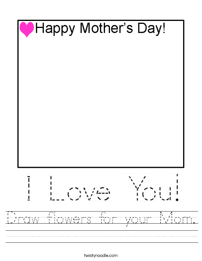 Draw flowers for your Mom. Worksheet