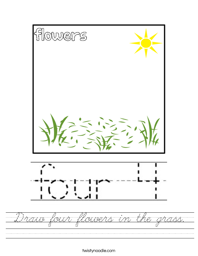 Draw four flowers in the grass. Worksheet