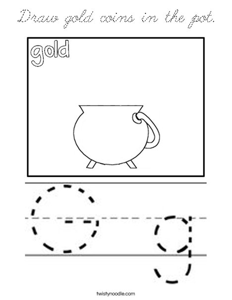 Draw gold coins in the pot. Coloring Page