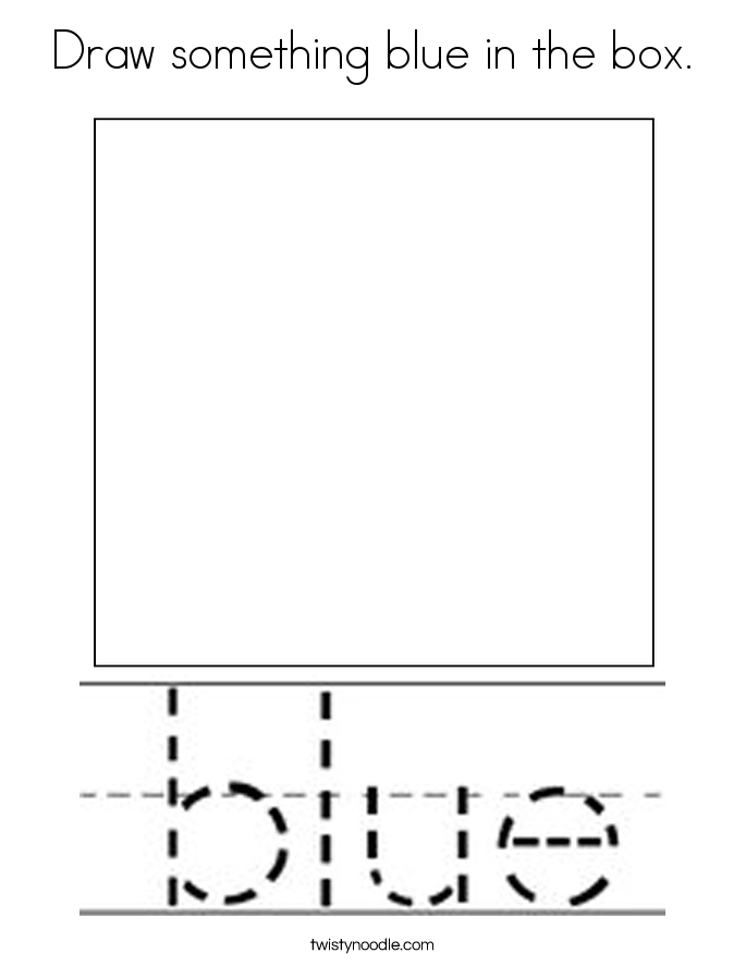 Draw something blue in the box. Coloring Page