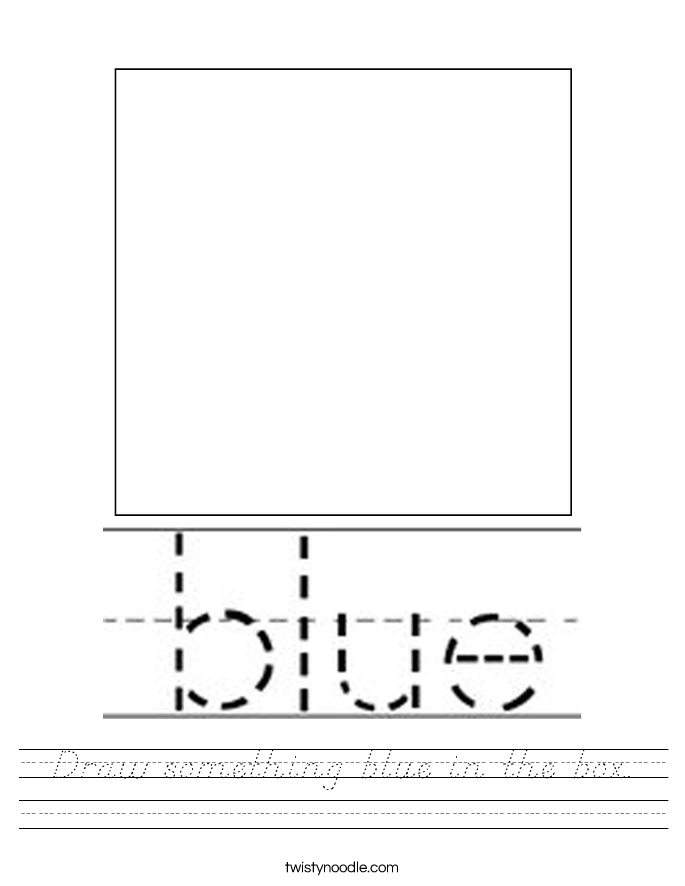 Draw something blue in the box. Worksheet