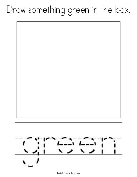 Draw something green in the box. Coloring Page