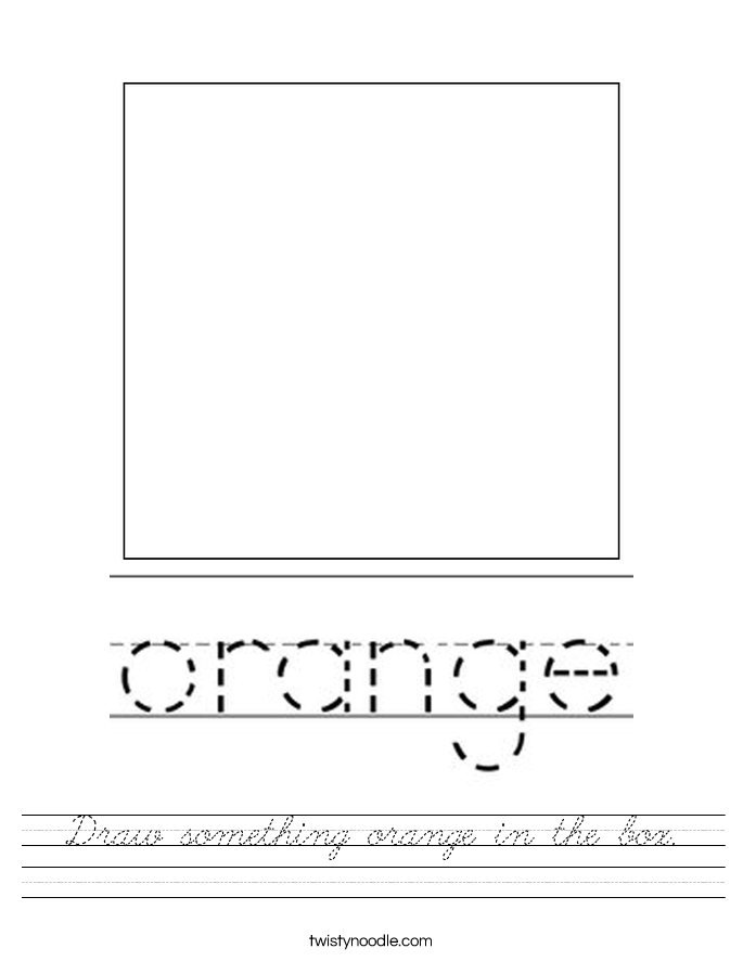 Draw something orange in the box. Worksheet