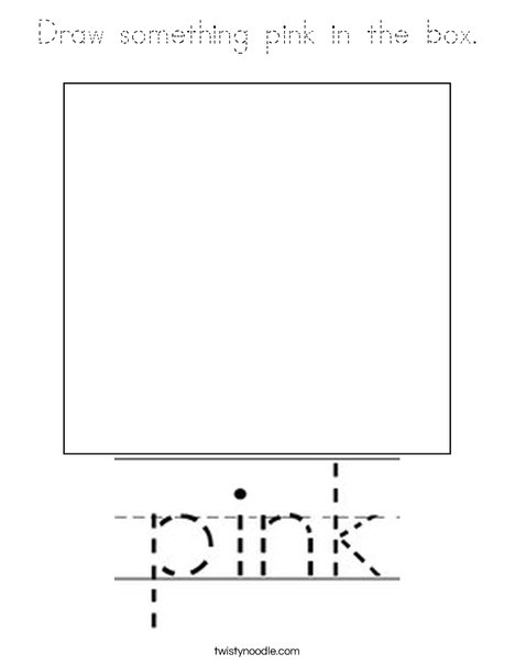 Draw something pink in the box. Coloring Page
