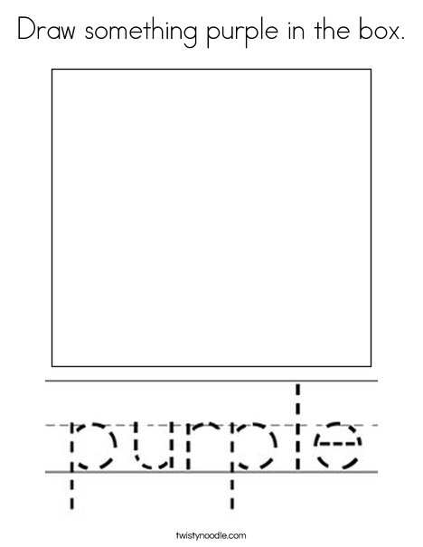 Draw something purple in the box. Coloring Page