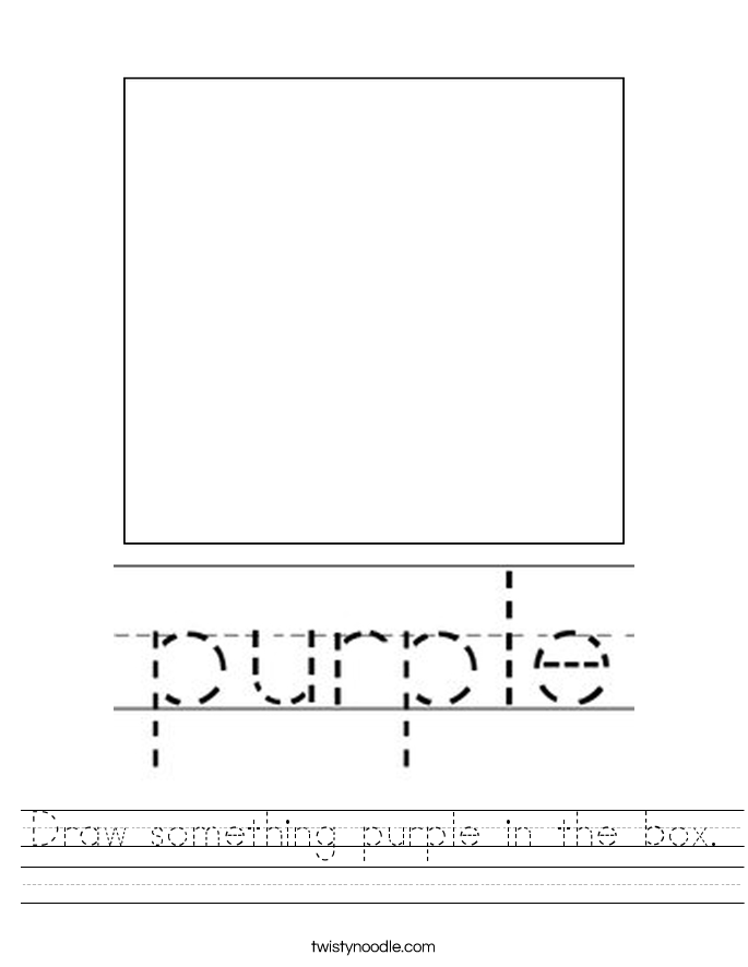 Draw something purple in the box. Worksheet