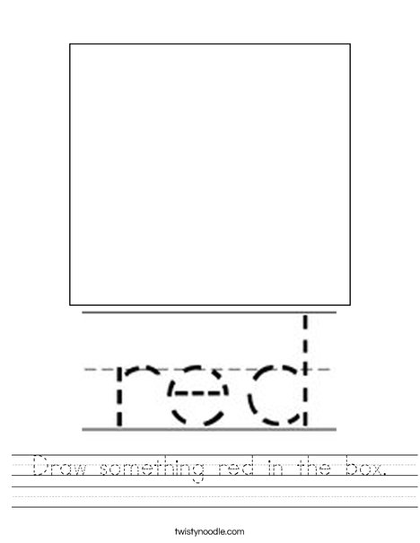 Draw something red in the box. Worksheet