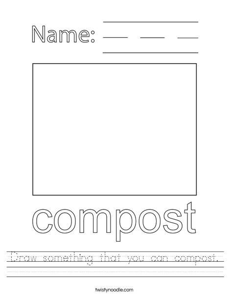 Draw something that you can compost. Worksheet