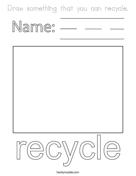 Draw something that you can recycle. Coloring Page