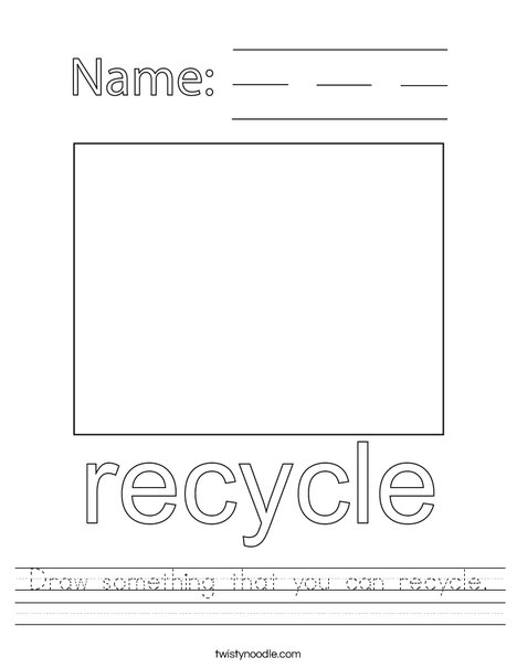 Draw something that you can recycle. Worksheet