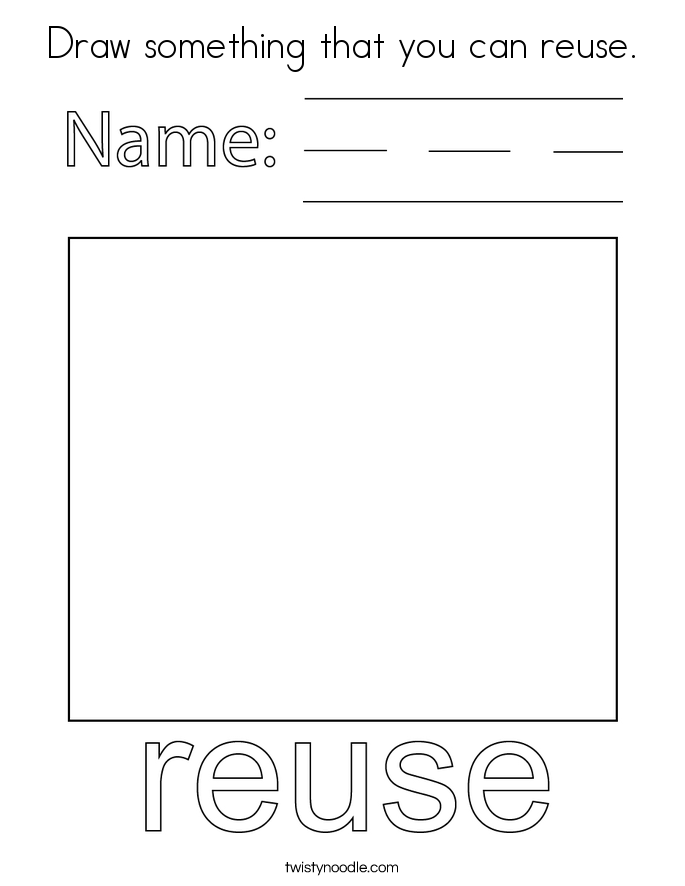 Draw something that you can reuse. Coloring Page