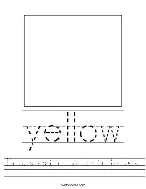 Draw something yellow in the box. Worksheet